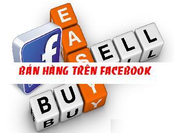 Hướng dẫn bán hàng trên facebook miễn phí hiệu quả image